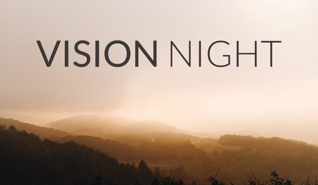 Vision Night Recap