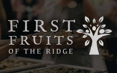 First Fruits of the Ridge – Announcement
