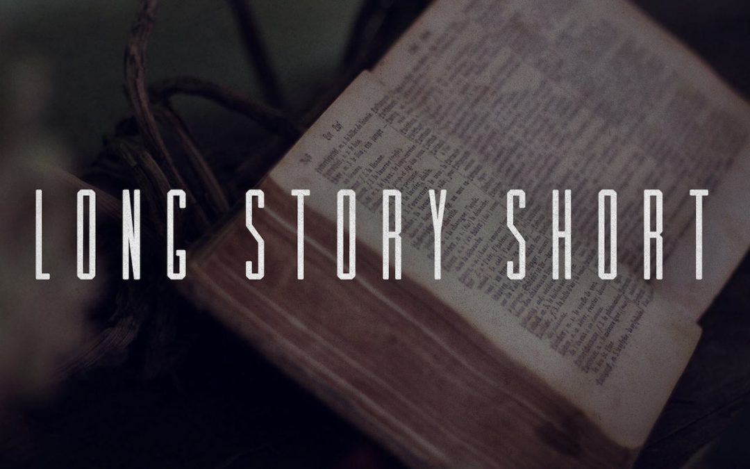 Long Story Short Sermon Series Recap