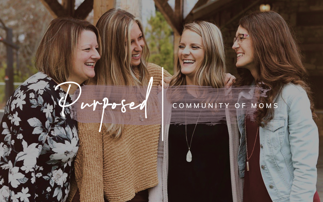 Purposed | Community of Moms